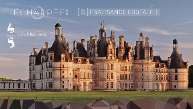 L'Echappée Volée 2015 : Bienvenue dans la Renaissance Digitale [3/3]