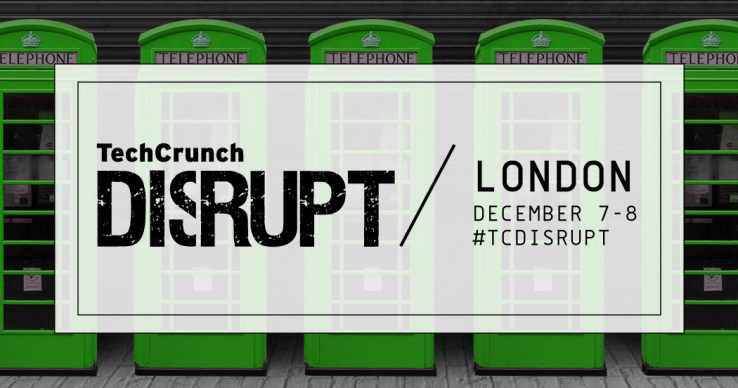 TechCrunch Disrupt London – Our coverage of the year's most anticipated start-up conference (1/2)