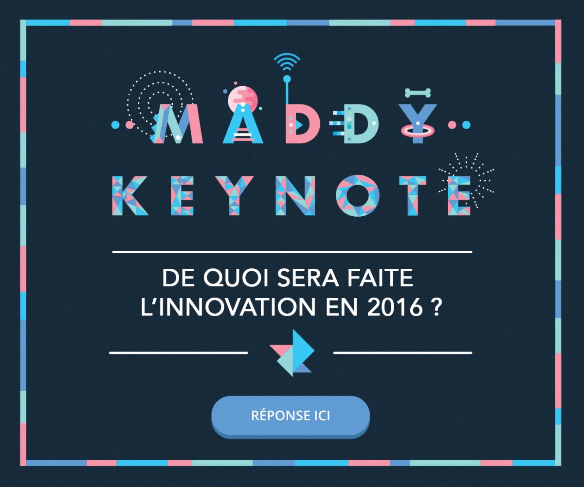 Rétrospective : Maddy Keynote 2016