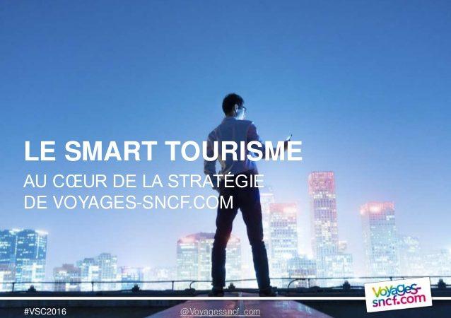 Le smart Tourisme selon Voyages-SNCF : immersion dans le voyage de demain