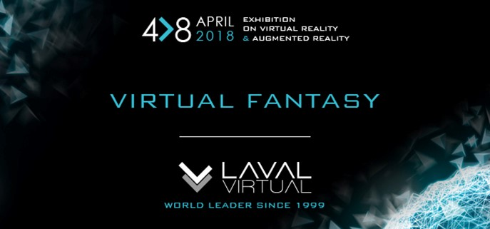 Laval Virtual 2018, Retour sur les moments forts du salon